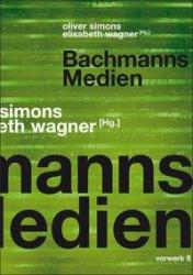Bachmanns Medien (ISBN: 9783930916986)