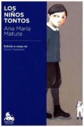 Los ni? os tontos - Ana Maria Matute (ISBN: 9788423351121)