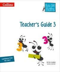 Busy Ant Maths - Teacher's Guide 3 (ISBN: 9780007562350)