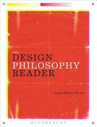 Design Philosophy Reader (ISBN: 9780857853509)