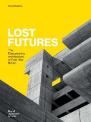 Lost Futures (ISBN: 9781910350621)