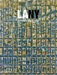 LA NY - Aerial Photographs of Los Angeles and New York (ISBN: 9780500544891)