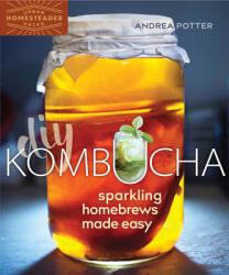 DIY Kombucha - Andrea Potter (ISBN: 9780865718876)