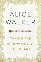 Taking the Arrow out of the Heart (ISBN: 9781474607261)