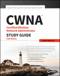 CWNA Certified Wireless Network Administrator Study Guide - Exam CWNA-107 (ISBN: 9781119425786)