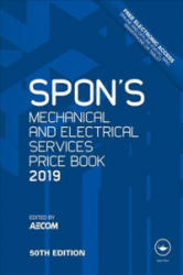 Spon's Mechanical and Electrical Services Price Book 2019 - AECOM (ISBN: 9781138612051)