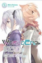 WorldEnd, Vol. 2 - Akira Kareno (ISBN: 9781975326883)