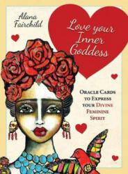 Love Your Inner Goddess - Alana (Alana Fairchild) Fairchild (ISBN: 9781925538243)