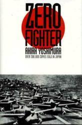 Zero Fighter (ISBN: 9780275953553)