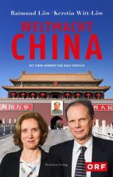 Weltmacht China (ISBN: 9783701734528)