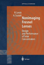 Nonimaging Fresnel Lenses (ISBN: 9783642075315)