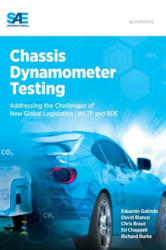 Chassis Dynamometer Testing - Addressing the Challenges of New Global Legislation (ISBN: 9780768082784)