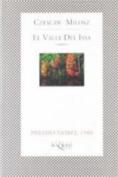 El valle del Issa - Czeslaw Milosz, Ana María Rodón Klemensiewicz (ISBN: 9788483106341)