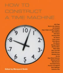 How to Construct a Time Machine (ISBN: 9780992857400)