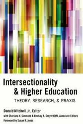 Intersectionality & Higher Education - Theory, Research, & Praxis (ISBN: 9781433125881)