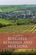 wines of Bulgaria, Romania and Moldova (ISBN: 9781906821876)
