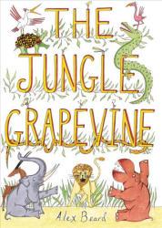 Jungle Grapevine (ISBN: 9781626345423)