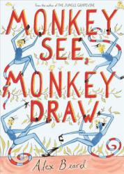 Monkey See, Monkey Draw (ISBN: 9781626345430)