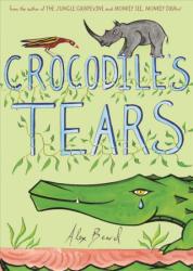Crocodile's Tears (ISBN: 9781626345447)