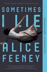 SOMETIMES I LIE - ALICE FEENEY (ISBN: 9781250144850)
