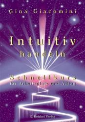 Intuitiv handeln (ISBN: 9783926388544)