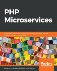 PHP Microservices (ISBN: 9781787125377)