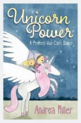 Unicorn Power - Andrea Miller (ISBN: 9781910508558)