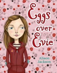 Eggs Over Evie (ISBN: 9780312551322)