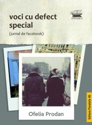 Voci cu defect special (ISBN: 9789734728343)