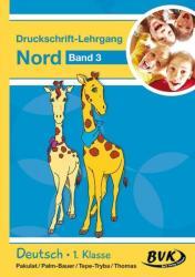 Inklusion von Anfang an: Deutsch - Druckschrift-Lehrgang 3 Nord (ISBN: 9783867407083)