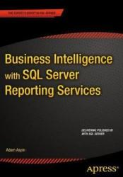 Business Intelligence with SQL Server Reporting Services (ISBN: 9781484205334)