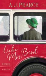 Liebe Mrs. Bird - Aj Pearce, Silke Jellinghaus (ISBN: 9783463400976)