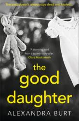 Good Daughter - A Gripping, Suspenseful, Page-Turning Thriller (ISBN: 9780008220853)