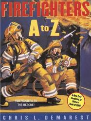 Firefighters A to Z (ISBN: 9780689859991)
