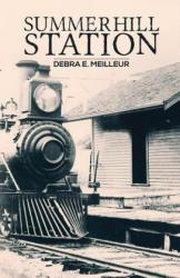 Summerhill Station (ISBN: 9781788230728)