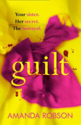 Amanda Robson - Guilt - Amanda Robson (ISBN: 9780008212247)