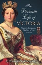 Private Life of Victoria (ISBN: 9781788883160)