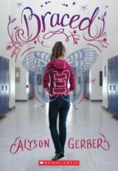 Braced (ISBN: 9780545907613)