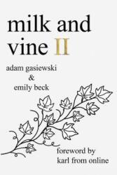 Milk and Vine II (ISBN: 9780999752722)