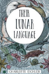 Their Lunar Language (ISBN: 9781908853981)