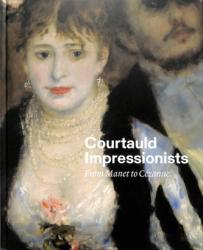 Courtauld Impressionists - From Manet to Cezanne (ISBN: 9781857096385)
