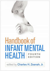 Handbook of Infant Mental Health, Fourth Edition (ISBN: 9781462537105)