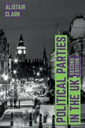 Political Parties in the UK (ISBN: 9781137577108)