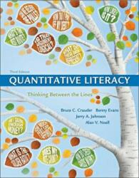 Quantitative Literacy - Thinking Between the Lines (ISBN: 9781319050726)