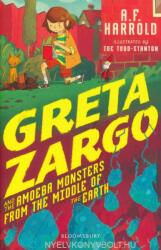 Greta Zargo and the Amoeba Monsters from the Middle of the Earth (ISBN: 9781408881774)
