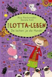 Mein Lotta-Leben 14. Da lachen ja die Hunde - Alice Pantermüller, Daniela Kohl, Daniela Kohl (ISBN: 9783401603339)