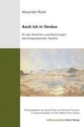 Auch ich in Verdun - Alexander Roob, Ignaz Knips, Gerhard Theewen (ISBN: 9783897702981)