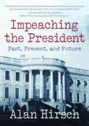 Impeaching the President - Alan Hirsch (ISBN: 9780872867628)