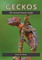 Aaron M Bauer - Geckos - Aaron M Bauer (ISBN: 9781421408521)
