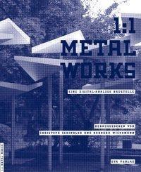 1: 1 Metal Works - Andrea Deplazes, Ludger Hovestadt (ISBN: 9783856762278)